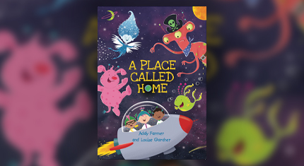 Front cover of a children's book called 'A place called home'