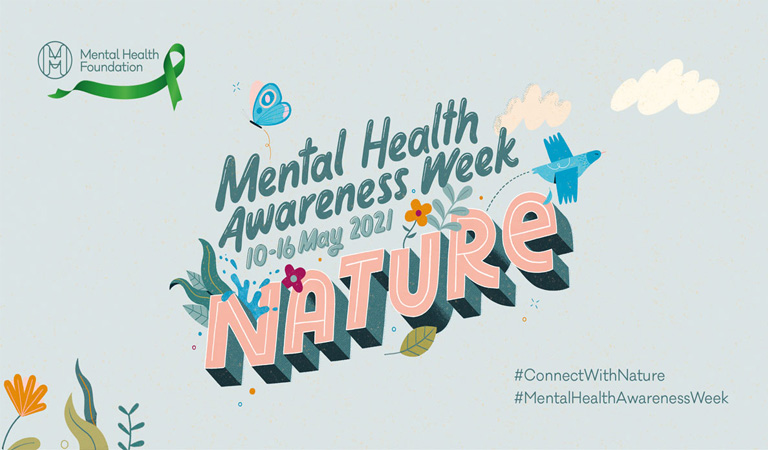 Get back in touch with nature during Mental Health Awareness Week